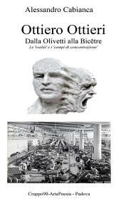 Ottiero Ottieri - Dalla Olivetti alla Bicêtre