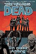 The Walking Dead 22  Ein neuer Anfang PDF