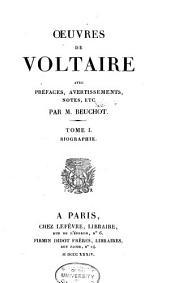 Oeuvres de Voltaire: Biographie