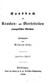 Handbuch an Kranken- und Sterbebetten evangelischer Christen: Band 2