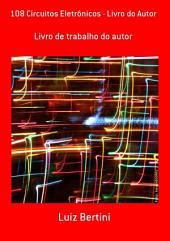 108 Circuitos Eletrônicos Livro Do Autor
