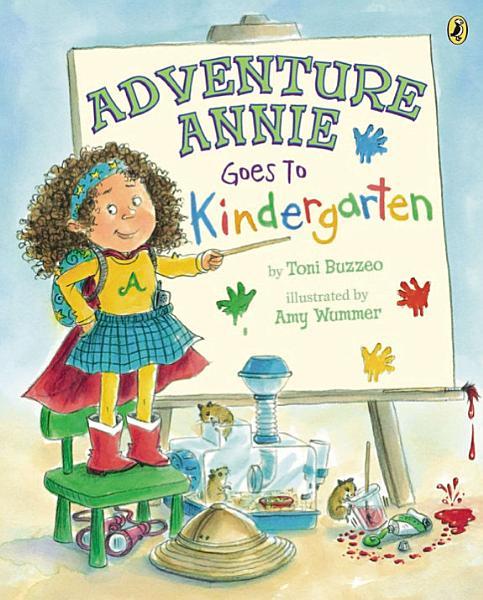 Download Adventure Annie Goes to Kindergarten Book