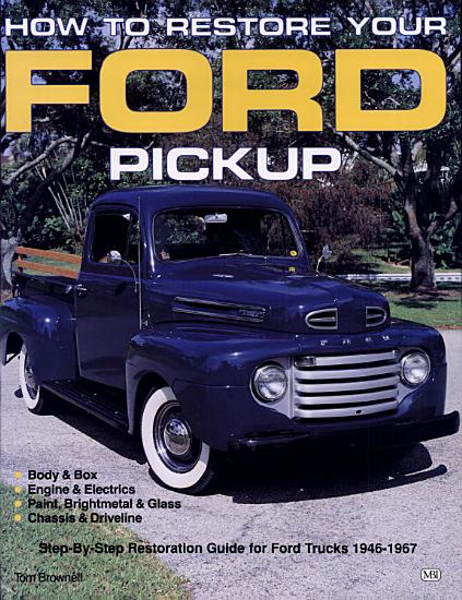 How to Restore Your Ford Pick Up PDF