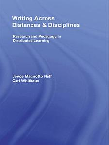 Writing Across Distances and Disciplines PDF
