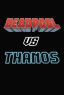 Deadpool vs  Thanos PDF