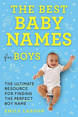 The Best Baby Names for Boys