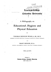 A Bibliography on Educational Hygiene and Physical Education