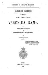 De como e quando foi feito Vasco da Gama: Memoria apresentada á 10a sessão do Congresso Internacional dos Orientalistas