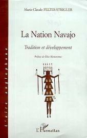 NATION NAVAJO: Tradition et développement