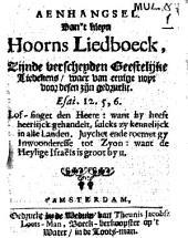 Aenhangsel van 't Kleyn Hoorns Liedboeck zijnde verscheyden geestelijke liedekens, enz: Volume 1