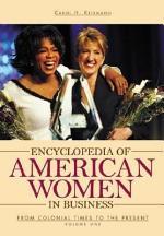 Encyclopedia of American Women in Business: A-L
