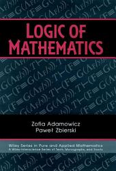 Logic of Mathematics: A Modern Course of Classical Logic