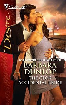 The CEO s Accidental Bride PDF
