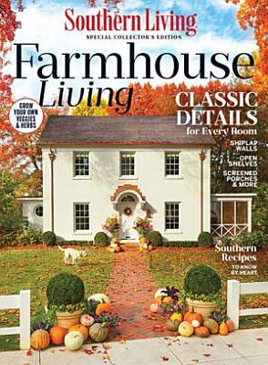 Southern Living Farmhouse Living