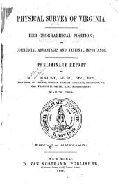 Physical Survey of Virginia: Her Geographical Position; Its Commercial Advantages and National Importance