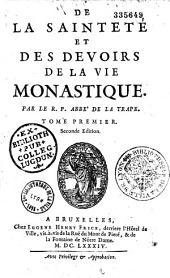 De la Sainteté et des devoirs de la vie monastique [par Rancé].