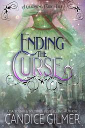 Ending The Curse: A Charming Fairy Tale