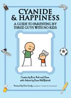 Cyanide   Happiness  A Guide to Parenting by Three Guys with No Kids PDF
