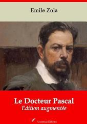 Le Docteur Pascal: Nouvelle édition augmentée