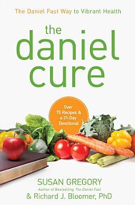 The Daniel Cure