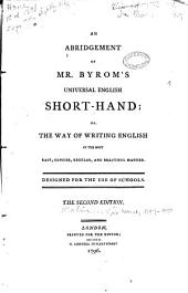 An Abridgement of Mr. Byrom's Universal English Short-hand, Or The Way of Writing English in the Most Easy, Concise, Regular, and Beautiful Manner
