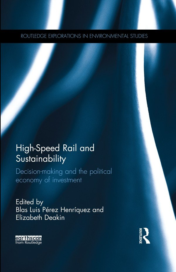 High-Speed Rail and Sustainability
