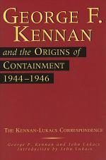 George F. Kennan and the Origins of Containment, 1944-1946