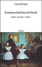 Il Romanzo Familiare Del Pascoli