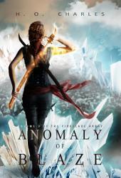 Anomaly of Blaze