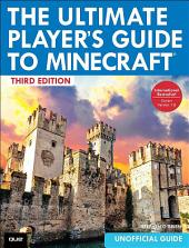 The Ultimate Player's Guide to Minecraft: Edition 3