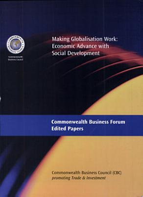 Edited papers of the Commonwealth Business Forum in Johannesburg  9 11 November 1999  policies  strategies and partnerships