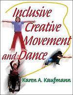 Inclusive Creative Movement and Dance