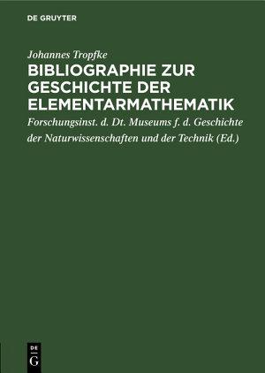 Bibliographie zur Geschichte der Elementarmathematik PDF
