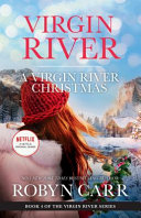 A Virgin River Christmas/a Virgin River Christmas/Midnight Confessions