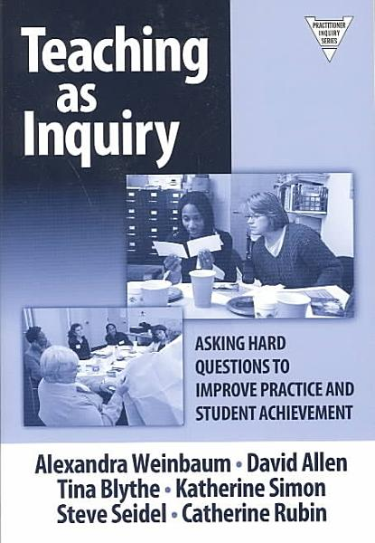 Teaching as Inquiry