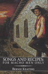Songs And Recipes For Macho Men Only Book PDF