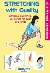 Stretching with Quality
