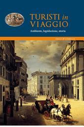 Viaggio e paesaggio: la Tuscia tra XVI e XIX secolo vista da tre viaggiatori