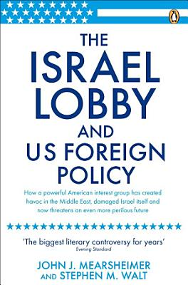 The Israel Lobby and US Foreign Policy PDF