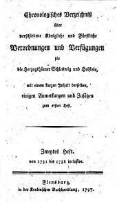 Chronologisches Verzeichniß über verschiedene königliche und fürstliche Verordnungen und Verfügungen für die Herzogthümer Schleswig und Holstein: Band 2