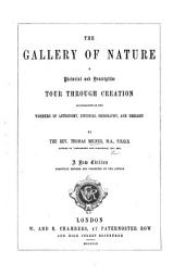 The gallery of nature: a pictorial and descriptive tour through creation ... A new edition, carefully revised