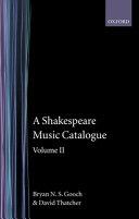 A Shakespeare Music Catalogue: Volume II