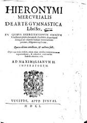 Hieronymi Mercurialis De arte gymnastica libri sex ...