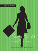 The Savvy Girl s Guide to Money PDF