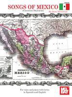 Songs of Mexico   Canciones Mejicanas PDF