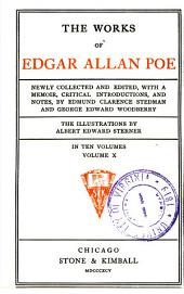 The Works of Edgar Allan Poe: Newly Collected and Edited, with a Memoir, Critical Introductions, and Notes, Volume 1