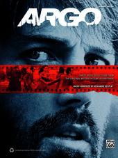 Argo: Piano Solo Sheet Music Selections from the Original Motion Picture Soundtrack
