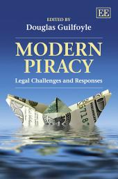 Modern Piracy: Legal Challenges and Responses