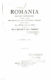 Romania: recueil trimestriel consacré à l'étude des langues et des littératures romanes, Volume33