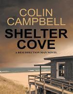 Shelter Cove: A Resurrection Man Novel